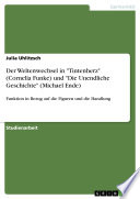 Der Weltenwechsel in  Tintenherz   Cornelia Funke  und  Die Unendliche Geschichte   Michael Ende