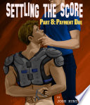Settling the Score    Part 8  Payment Due  forced gay jock sex slave BDSM erotica