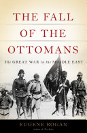 The Fall Of The Ottomans : resources after years of war against balkan...