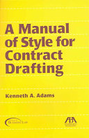 A Manual of Style for Contract Drafting