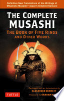Complete Musashi  The Book of Five Rings and Other Works