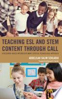 Teaching Esl And Stem Content Through Call