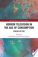 Horror Television In The Age Of Consumption book