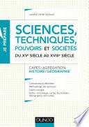 Sciences, techniques, pouvoirs et sociétés du XVe siècle au XVIIIe siècle