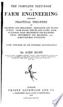 The Complete Text-book of Farm Engineering