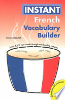 Instant French Vocabulary Builder Their English Counterparts Except For The
