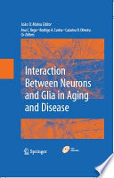 Interaction Between Neurons and Glia in Aging and Disease