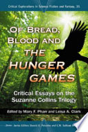 Of Bread  Blood and The Hunger Games