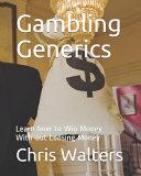 Gambling Generics