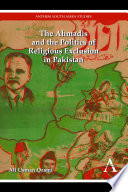 The Ahmadis and the Politics of Religious Exclusion in Pakistan Book PDF
