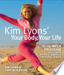 Kim Lyon s Your Body  Your Life