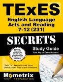TExES English Language Arts and Reading 7 12  231  Secrets Study Guide