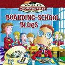 Boarding School Blues