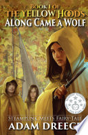Along Came a Wolf  The Yellow Hoods  1