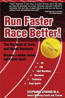 Run Faster Race Better