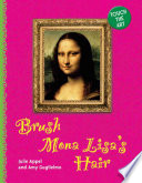 Brush Mona Lisa s Hair