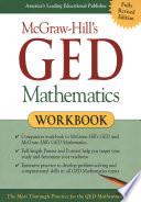 McGraw Hill s GED Mathematics Workbook