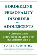 Borderline Personality Disorder In Adolescents : themselves a complete understanding of this complex and...