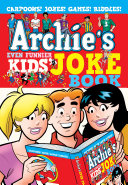 Archie s Even Funnier Kids  Joke Book