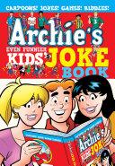 Archie s Even Funnier Kids  Joke Book