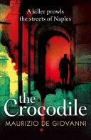 The Crocodile Mafia Detective Inspector Giuseppe Lojacono Feels That