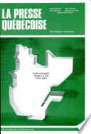 La presse québécoise des origines à nos jours