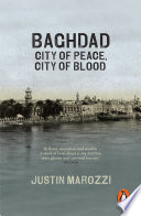 Baghdad City of Peace, City of Blood