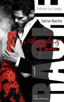 Seine Rache - Angelo & Cara 1