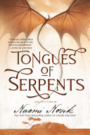 Tongues Of Serpents : of england, temeraire and capt. will...