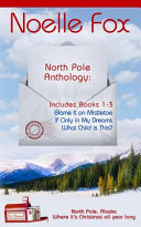 North Pole Anthology Collection