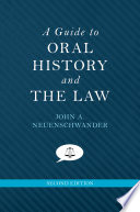 A Guide to Oral History and the Law