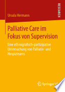 Palliative Care im Fokus von Supervision