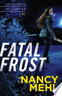 Fatal Frost  Defenders of Justice Book  1