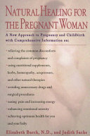 Natural Healing for the Pregnant Woman