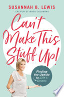 Can t Make This Stuff Up  Book PDF