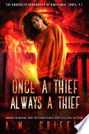 Once A Thief Always A Thief