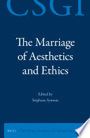 The Marriage of Aesthetics and Ethics