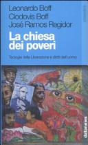 La Chiesa dei poveri  Teologia della liberazione e diritti dell uomo