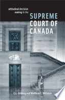 Attitudinal Decision Making In The Supreme Court Of Canada