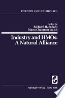 Industry And Hmos A Natural Alliance