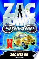 Zac Power Spy Camp  Zac Jets On
