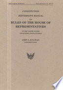 Constitution Jefferson S Manual And Rules Of The House Of Representatives One Hundred Tenth Congress book
