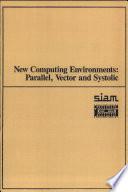 New Computing Environments
