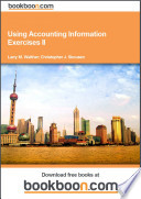 Using Accounting Information Exercises Ii