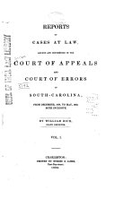 download ebook reports of cases at law, argued and determined in the court of appeals and court of errors of south-carolina pdf epub