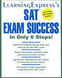 SAT Exam Success in Only 6 Steps