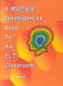 A Multiple Intelligences Road To An Elt Classroom