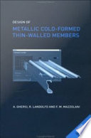 Design of Metallic Cold Formed Thin Walled Members