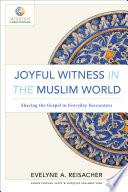 Joyful Witness in the Muslim World  Mission in Global Community