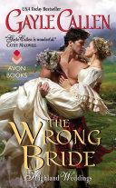 The Wrong Bride : of mistaken identity and irresistible...